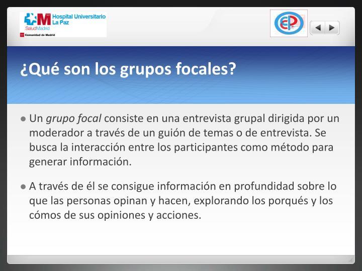 ¿Qué son los grupos focales?