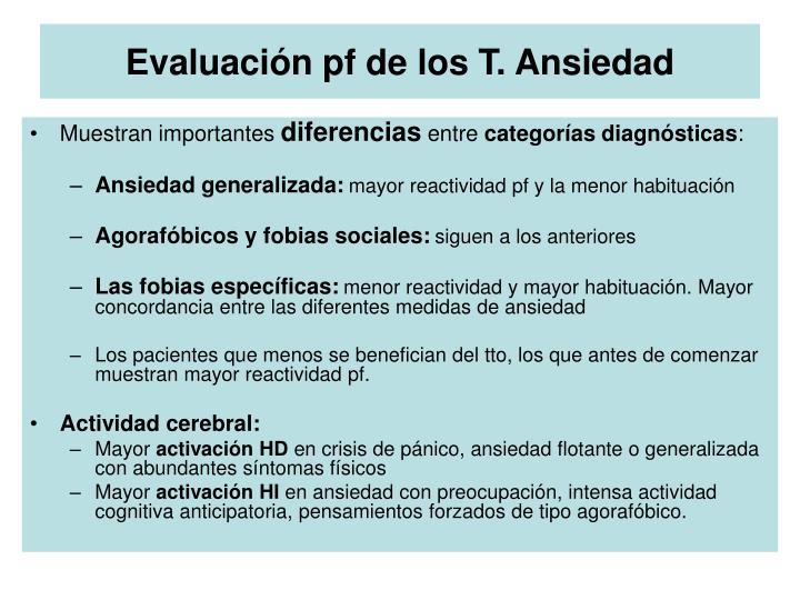 Evaluación pf de los T. Ansiedad