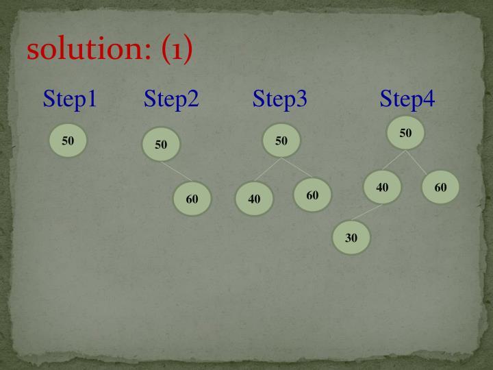 solution: (1)