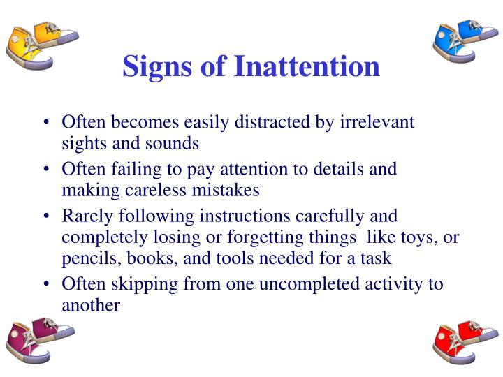 Signs of Inattention