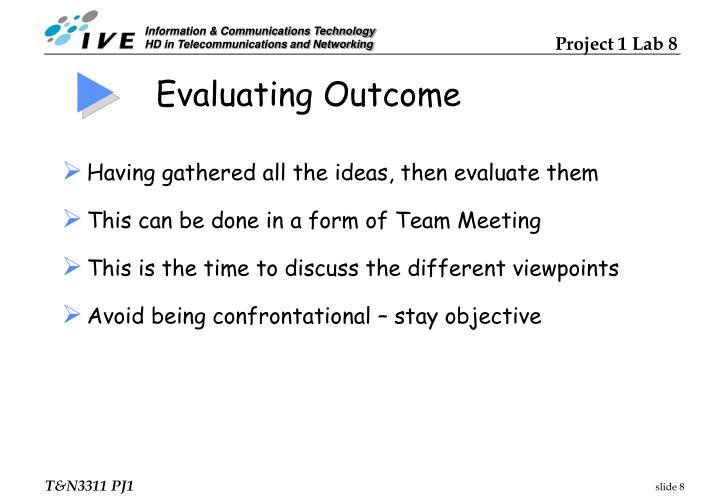 Evaluating Outcome