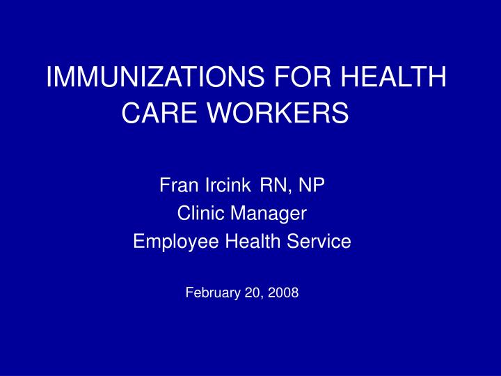 immunizations for health care workers n.