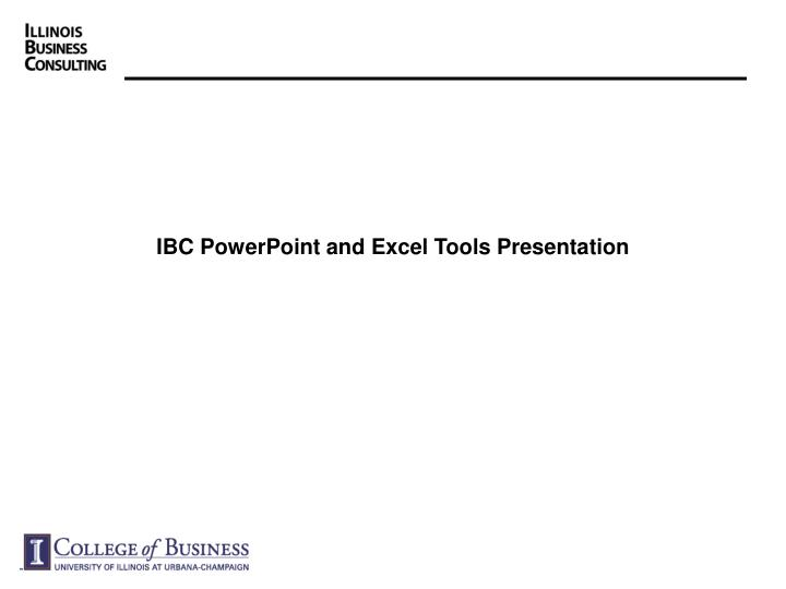 ibc powerpoint and excel tools presentation n.