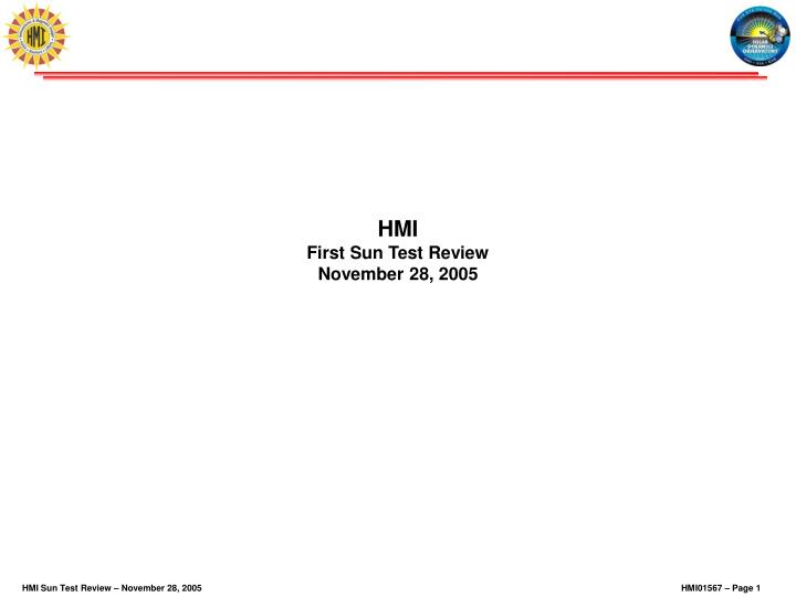 hmi first sun test review november 28 2005 n.