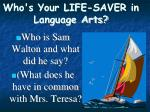 who s your life saver in language arts