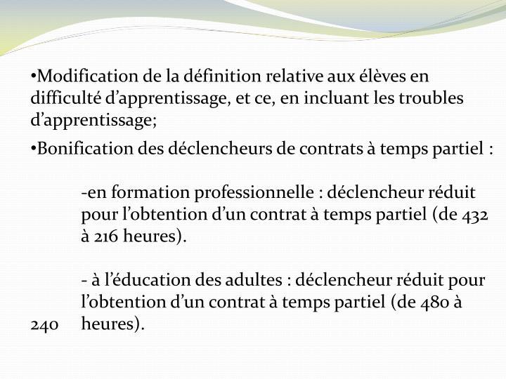 Modification de la définition relative aux élèves en difficulté d'apprentissage, et ce, en incluant les troubles