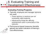8 evaluating training and development effectiveness