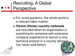 recruiting a global perspective