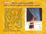 srh on attainment of mdgs goal 3 gender equality and empower women1