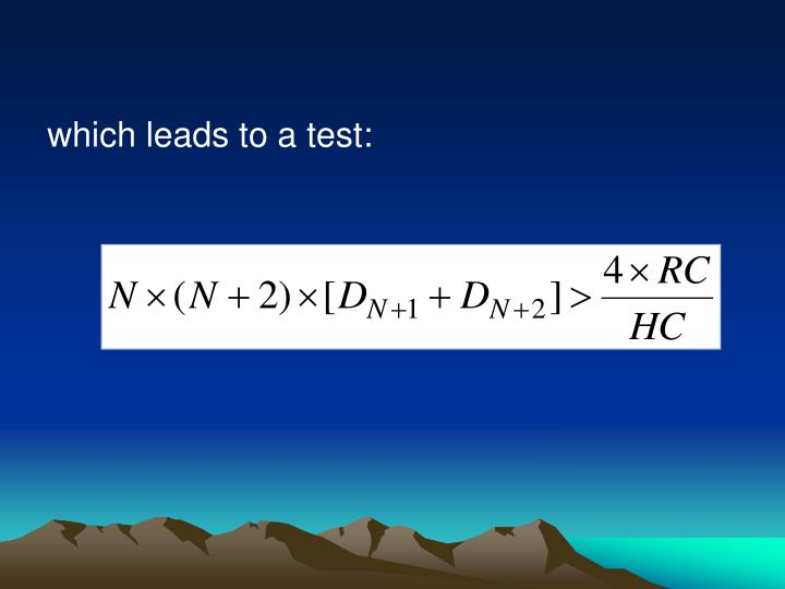 which leads to a test: