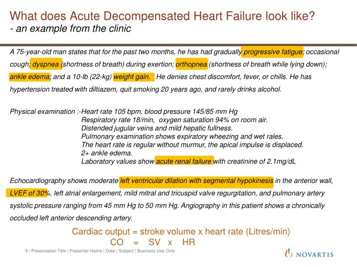 What does Acute Decompensated Heart Failure look like?