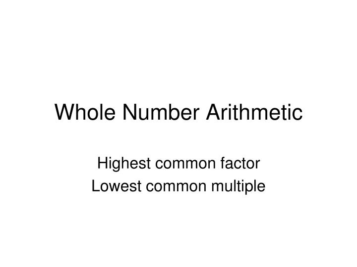 whole number arithmetic n.