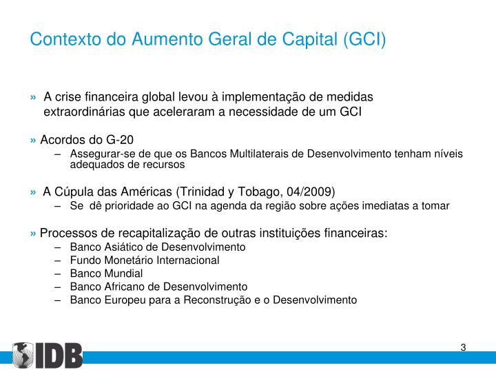 Contexto do aumento geral de capital gci