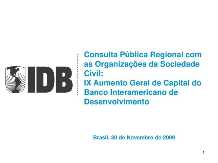 Consulta Pública Regional com as Organizações da Sociedade Civil: