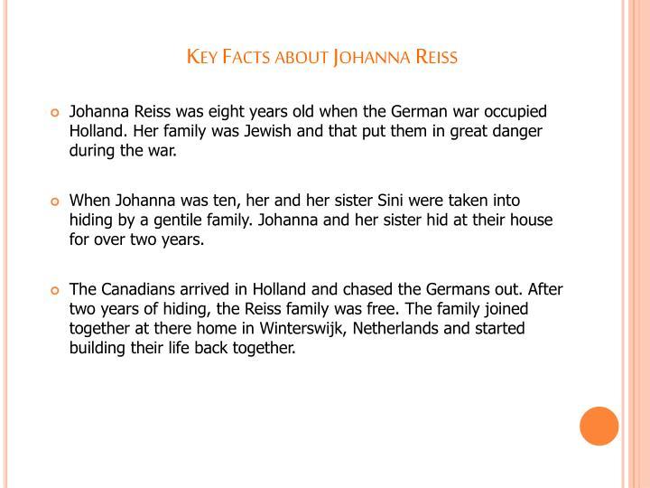 Key facts about johanna reiss