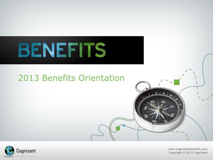 2013 benefits orientation