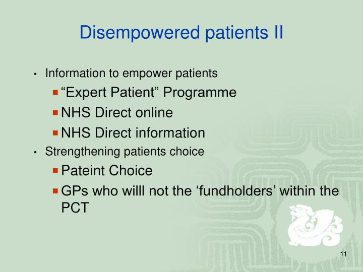 Disempowered patients II