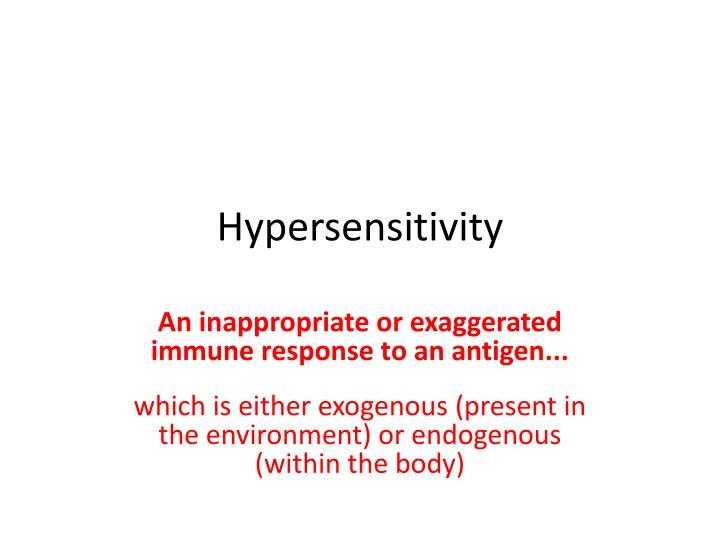 hypersensitivity n.