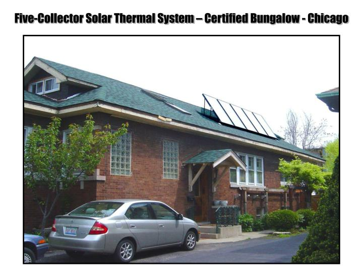 Five-Collector Solar Thermal System – Certified Bungalow - Chicago