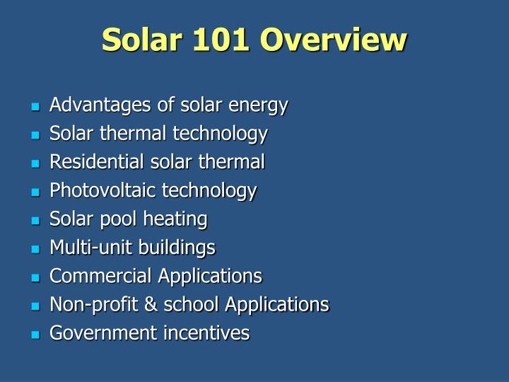 Solar 101 overview