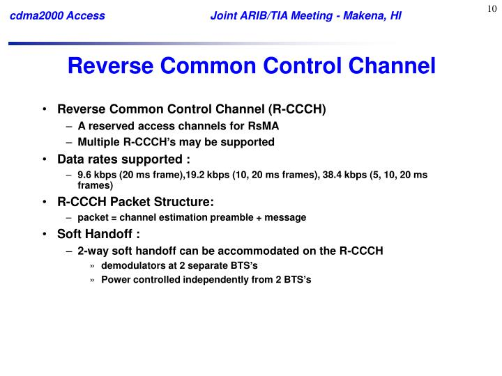 Reverse Common Control Channel