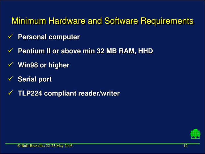 Minimum Hardware and Software Requirements