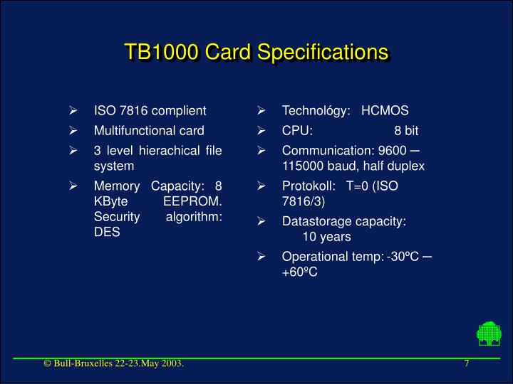 ISO 7816 complient