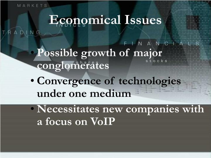 Economical Issues