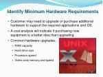 identify minimum hardware requirements