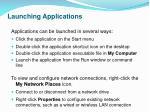 launching applications