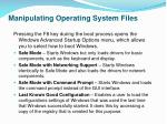 manipulating operating system files2