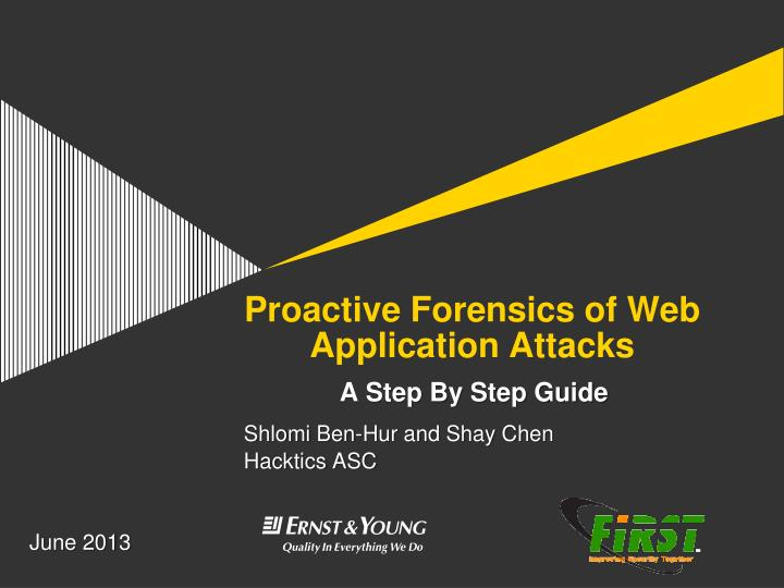 proactive forensics of web application attacks n.