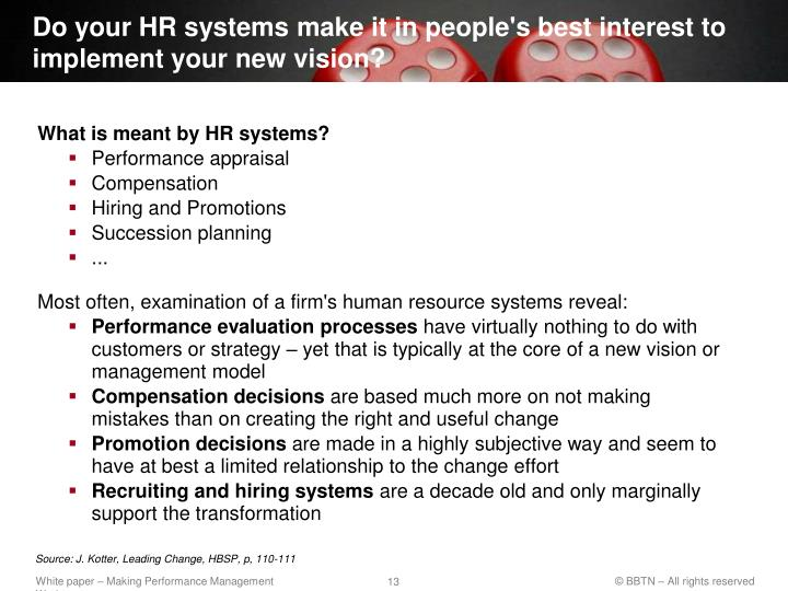 Do your HR systems make it in people's best interest to implement your new vision?