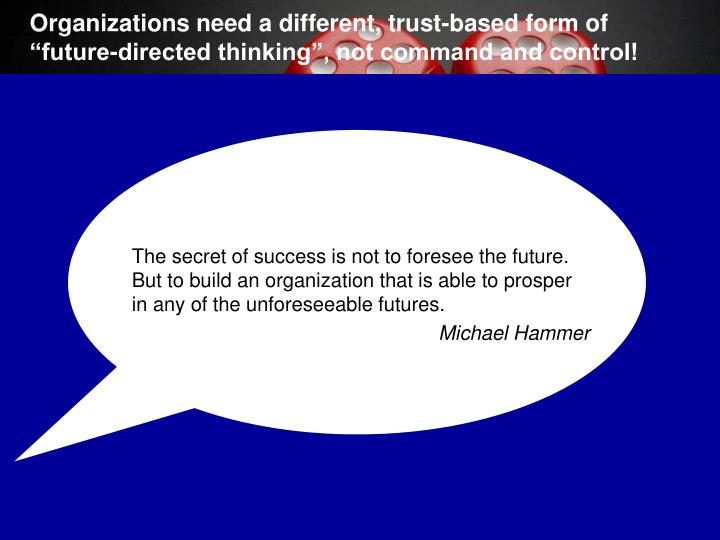 Organizations need a different, trust-based form of