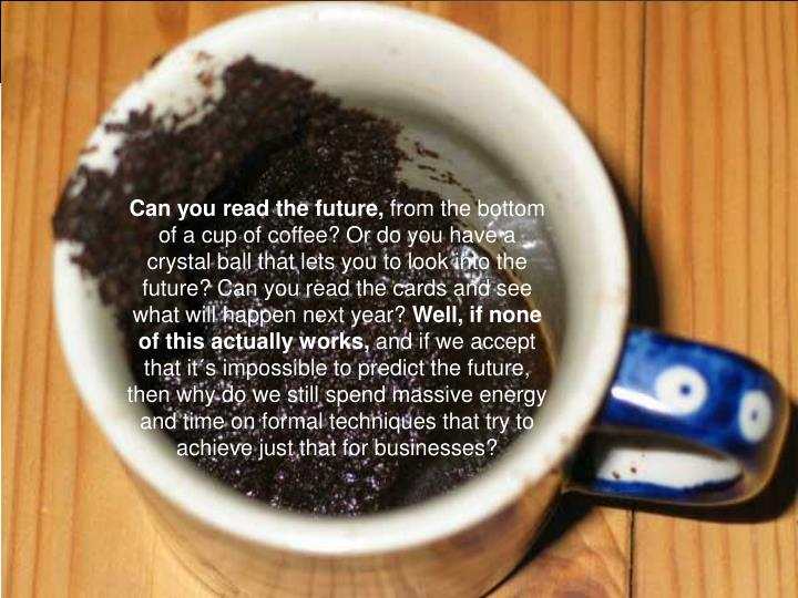 Can you read the future,