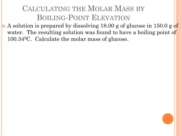 Calculating the Molar Mass by Boiling-Point Elevation