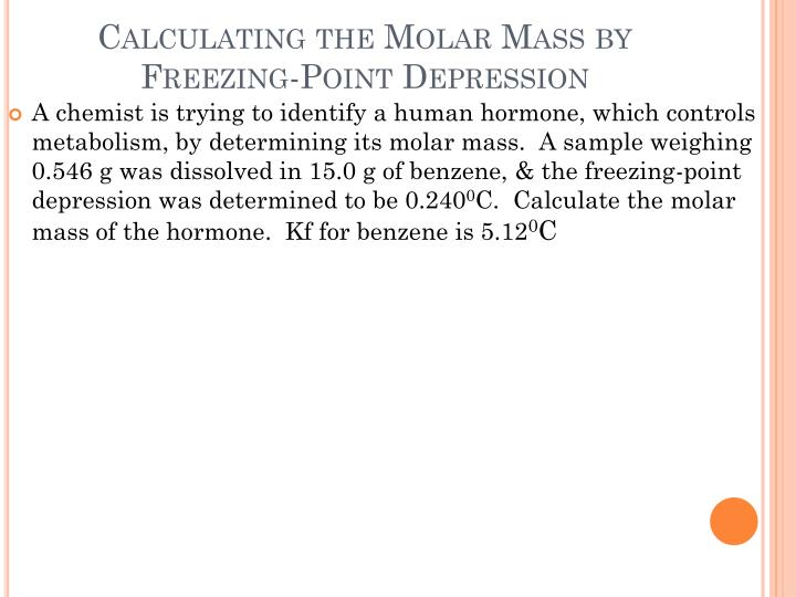 Calculating the Molar Mass by Freezing-Point Depression