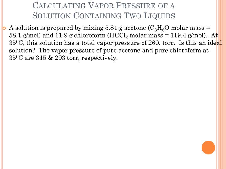 Calculating Vapor Pressure of a Solution Containing Two Liquids