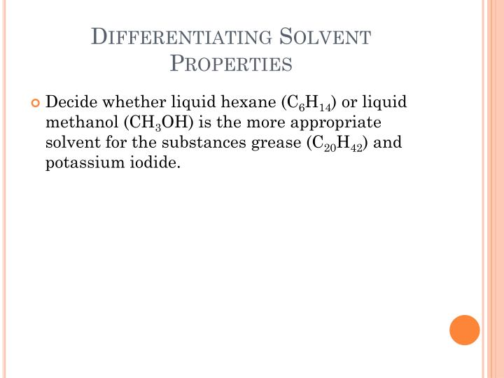 Differentiating Solvent Properties