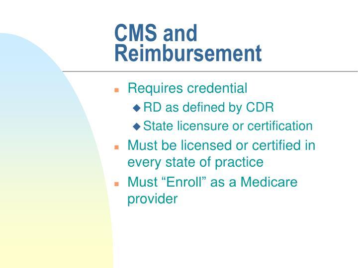 CMS and Reimbursement
