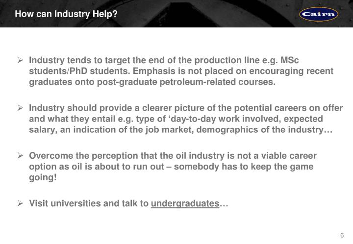How can Industry Help?