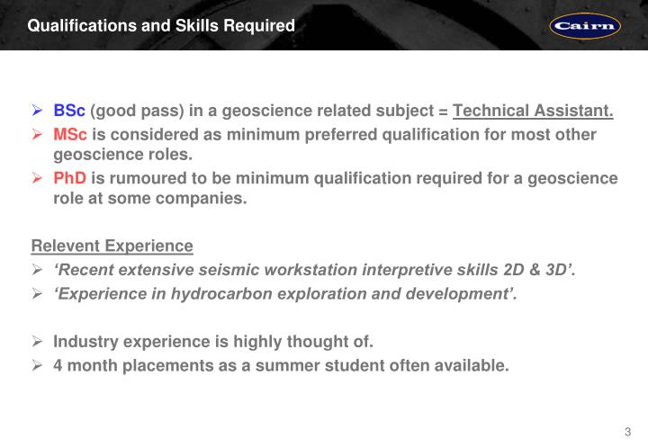 Qualifications and skills required
