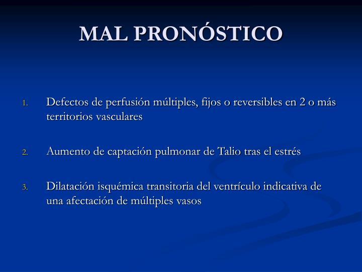 MAL PRONÓSTICO