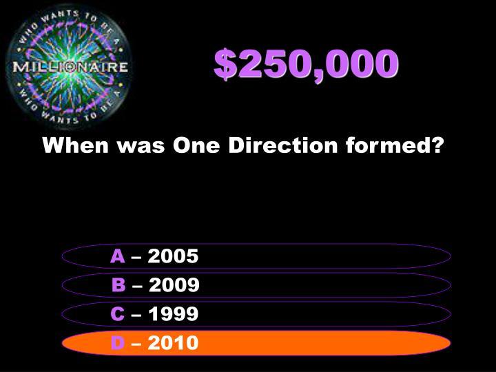 $250,000