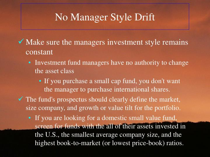 No Manager Style Drift