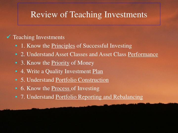 Review of Teaching Investments