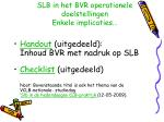 slb in het bvr operationele doelstellingen enkele implicaties