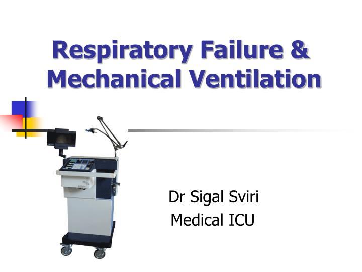 respiratory failure mechanical ventilation n.