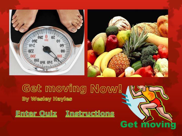 get moving n.
