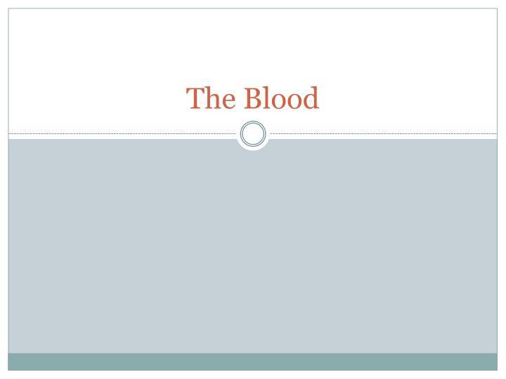 the blood n.